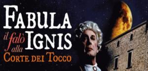 """Montemiletto fa rivivere il 700 con la sua """"Fabula ignis – Il falò alla corte dei Tocco""""."""