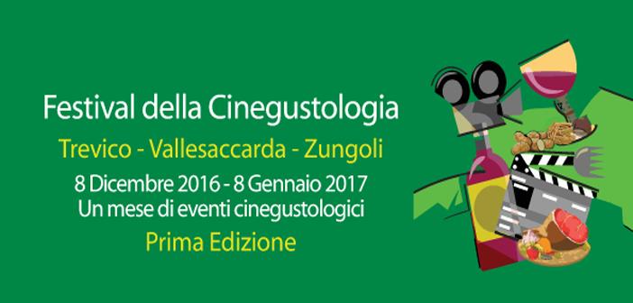 Festival della Cinegustologia in Irpinia - Vallesaccarda - Trevico - Zungoli